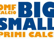 Bigsmall - Primi calci